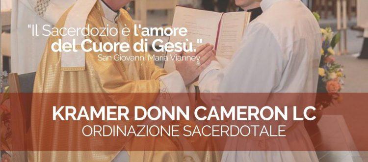 Ordinazione sacerdotale di Kramer Donn Cameron LC